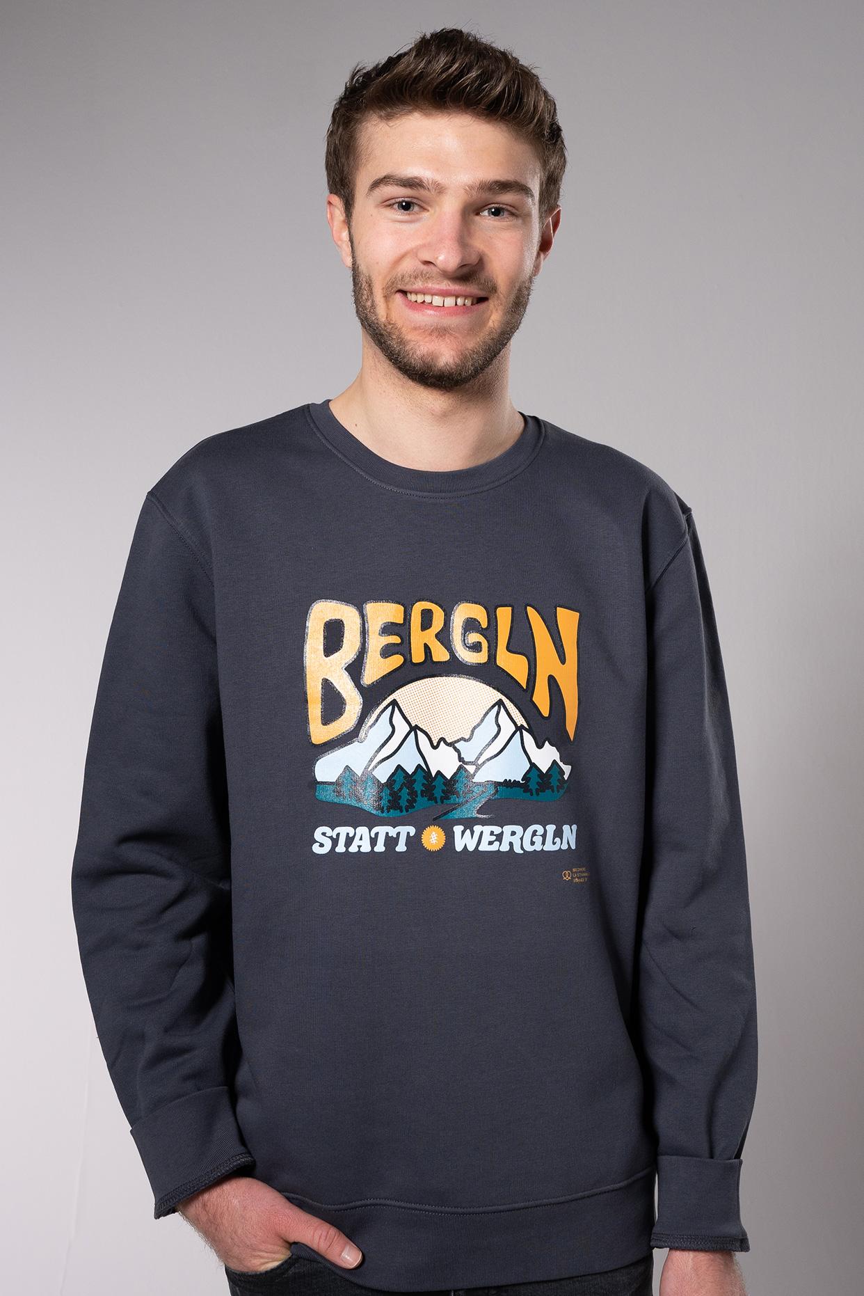 Bergln statt Wergln Unisex Sweater